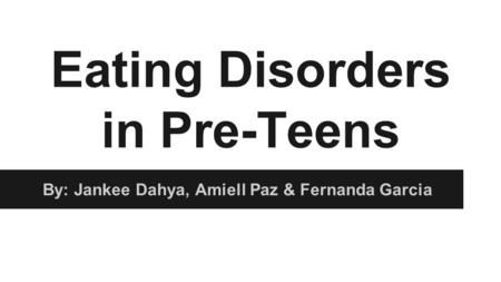 Eating Disorders in Pre-Teens