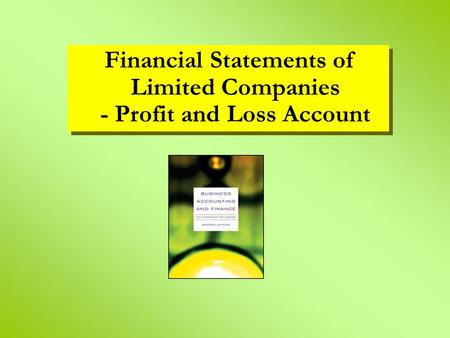 Financial Statements of Limited Companies - Profit and Loss Account.