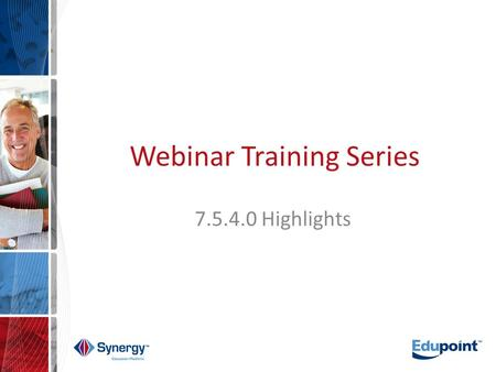 Webinar Training Series 7.5.4.0 Highlights. Agenda Introduction/Purpose Attendance Health Grading Mass Scheduling TeacherVUE System Security Concerns.