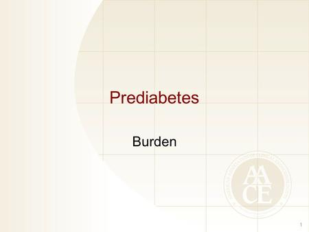 Prediabetes Burden.