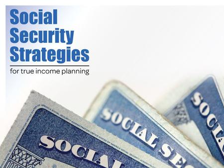 What factors may affect taking Social Security? Income needs Income alternatives Working during retirement Spouse's earnings Longevity Health.
