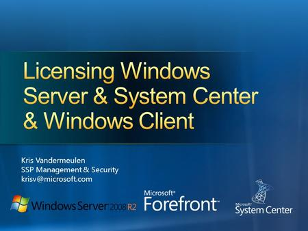 Licensing Windows Server & System Center & Windows Client