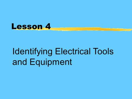 Identifying Electrical Tools and Equipment