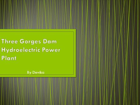 By Devika. Hydroelectric power generation is one of the worlds oldest ways of generating power. Hydroelectricity started off in 1880 and produces 20%
