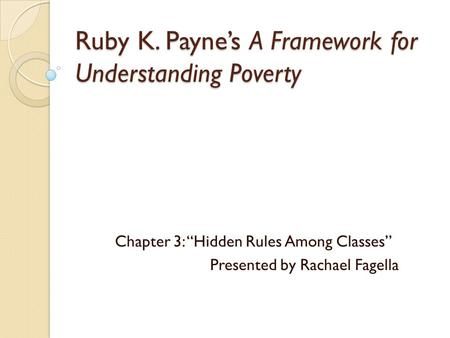 Ruby K. Payne's A Framework for Understanding Poverty