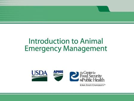 Animal Emergency Management and Animal Emergency Response Missions Unit 2.