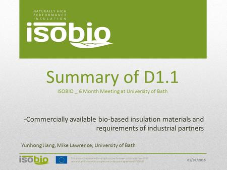 Summary of D1.1 ISOBIO _ 6 Month Meeting at University of Bath