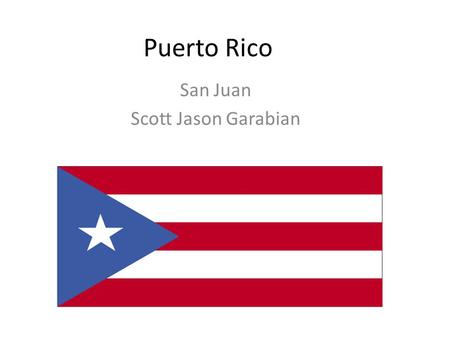 Puerto Rico San Juan Scott Jason Garabian. Travel planes You will leave from Boston airport U will land in Isle Grand airport From Boston to Puerto Rico.