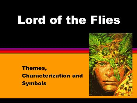 Themes, Characterization and Symbols