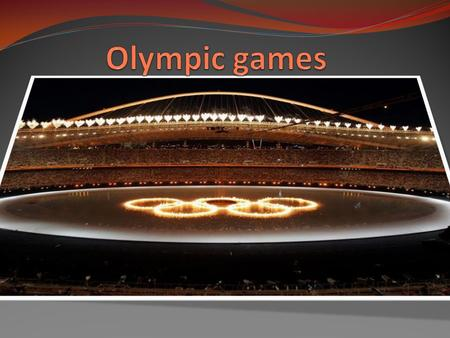 There is a great number of myths about the origin of the Olympic Games – one is better than the other. The Olympic Games are an international sports festival.
