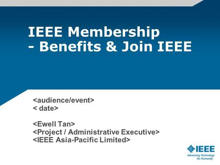 IEEE Membership - Benefits & Join IEEE. The Value of IEEE Membership Knowledge... staying current with the fast changing world of technology Community.