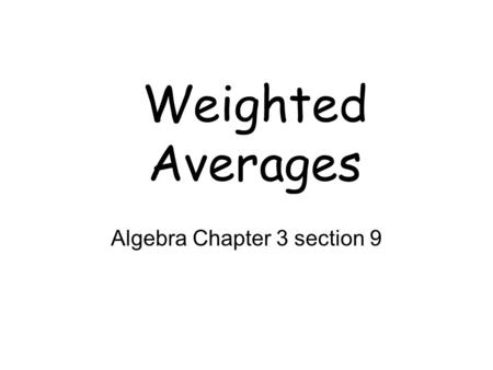 Algebra Chapter 3 section 9