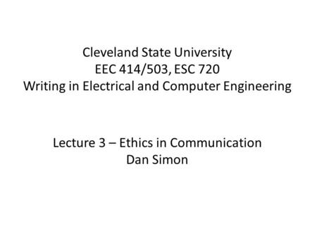 computer engineering ethics Mit electrical engineering and computer science courses available online and for free  ethics and the law on the electronic frontier (fall 2005).