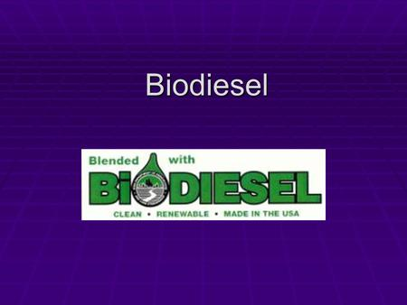 Biodiesel. Introduction to Biodiesel  The name biodiesel was introduced in the United States in 1992 by the National SoyDiesel Development Board (now.
