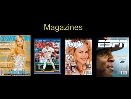 Magazines. Magazine launches Martha Stewart Living (1991) O, The Oprah Magazine (2000) McCalls becomes Rosie (2001) »  