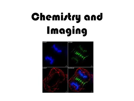 Chemistry and Imaging. Body Chemistry In order to be an effective health care professional, an individual must have an understanding of basic chemistry.