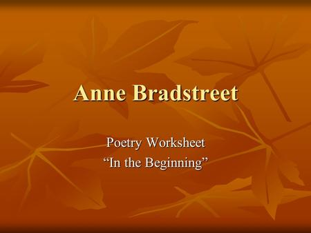 "Anne Bradstreet Poetry Worksheet ""In the Beginning"""