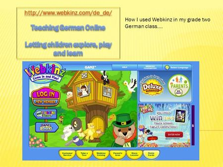 How I used Webkinz in my grade two German class....