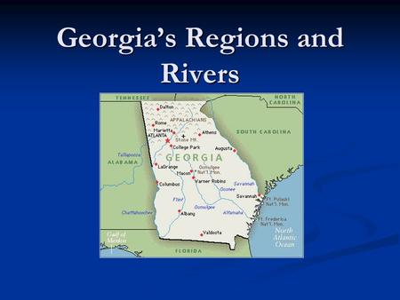 Georgia's Regions and Rivers. United States/Georgia.