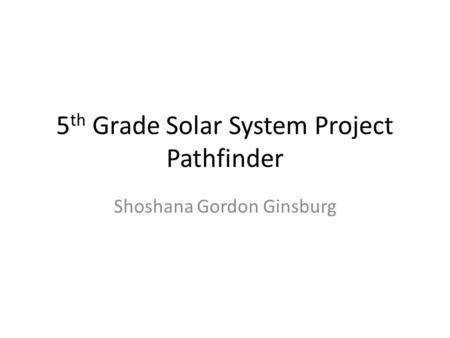 5th Grade Solar System Project Pathfinder