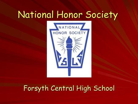 National Honor Society Forsyth Central High School.