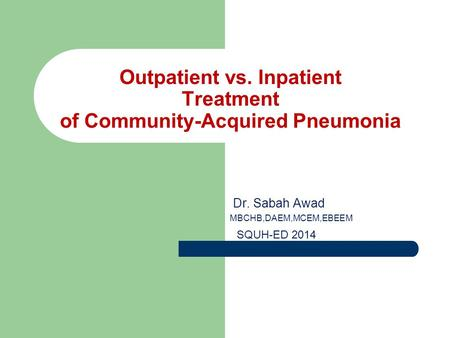Outpatient vs. Inpatient Treatment of Community-Acquired Pneumonia