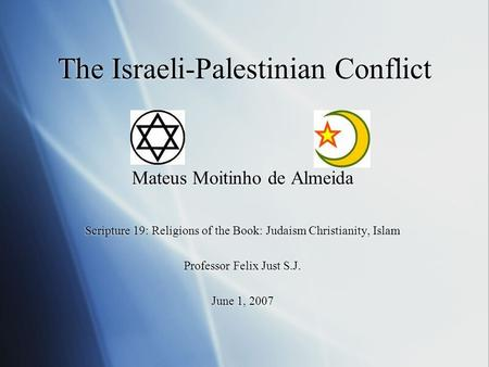 judaism israeli palestinian conflict essay Perhaps the best attempt by an israeli to look at the israeli-palestinian conflict essays by the israeli israeli policy (if i converted to judaism.