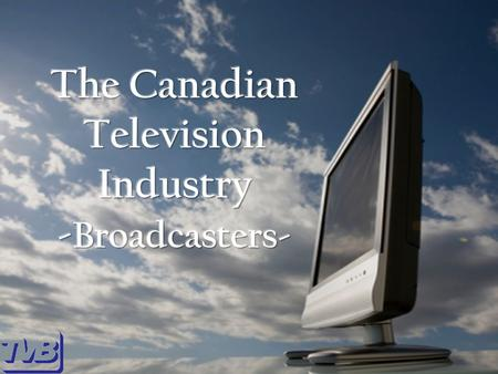 Major Suppliers in Canadian Media Conventional TV Specialty TV RadioMagazinesNewspapersOnlineOut of home.