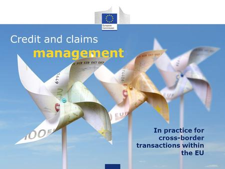 Credit and claims management In practice for cross-border transactions within the EU.