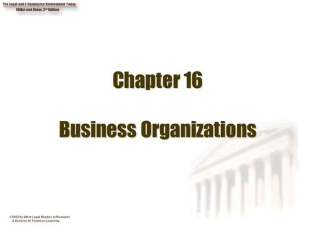 Chapter 16 Business Organizations