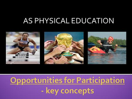 Opportunities for Participation - key concepts
