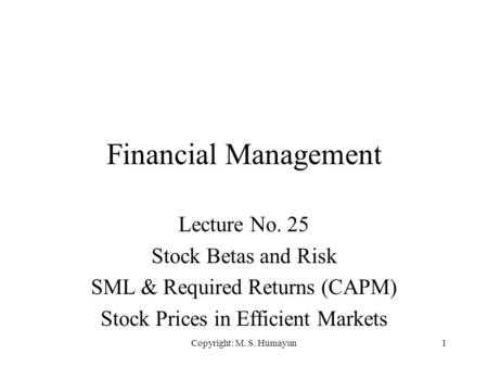 Financial Management Lecture No. 25 Stock Betas and Risk