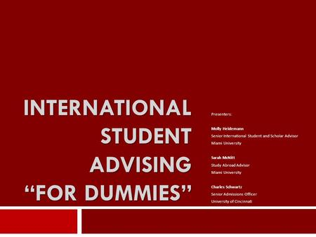 "International Student Advising ""For Dummies"""