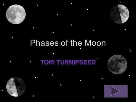 Content Area - Science Grade Level - 2 Summary – The purpose of this activity is to give students the opportunity to learn about the changes of the moon.