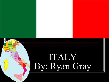 ITALY By: Ryan Gray. TOURIST ATTRACTIONS Italy's most popular tourist attractions are the Colosseum 4 million tourists per year, and the ruins at Pompeii.