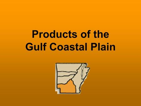 Products of the Gulf Coastal Plain. Murphy Oil Corporation has its headquarters in El Dorado. Today, Murphy Oil Corporation is a worldwide oil and gas.