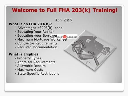 Welcome to Full FHA 203(k) Training!