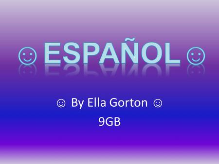☺ By Ella Gorton ☺ 9GB. Main differences between English and Spanish The main difference between English and Spanish is the order of the phrases. For.