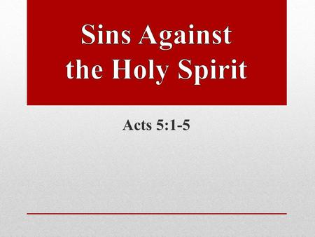 Acts 5:1-5. The Holy Spirit is a member of the Godhead The Holy Spirit bears the marks and characteristics of deity. The Holy Spirit also bears the marks.