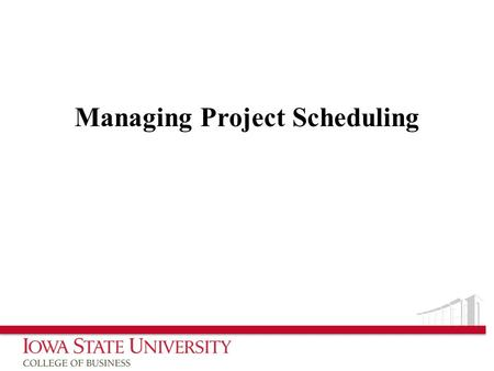 Managing Project Scheduling. What is Project Scheduling? The process of: – defining project activities – determining their sequence – estimating their.
