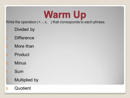 Warm Up Divided by Difference More than Product Minus Sum
