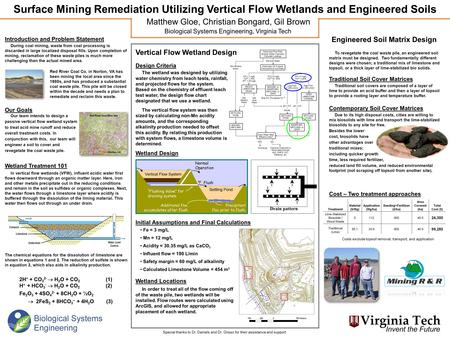 Surface Mining Remediation Utilizing Vertical Flow Wetlands and Engineered Soils Matthew Gloe, Christian Bongard, Gil Brown Biological Systems Engineering,