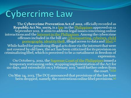 cybercrime prevention act of 2012 protection The philippine government has enacted cybercrime prevention act of 2012 into a law under republic act no 10175 the law, which was introduced by senator edgard.