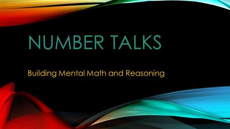 Building Mental Math and Reasoning