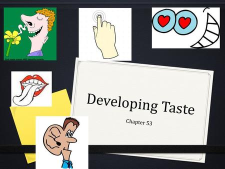 Developing Taste Chapter 53.