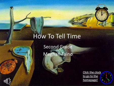How To Tell Time Second Grade Meghan Faino Click the clock to go to the homepage!