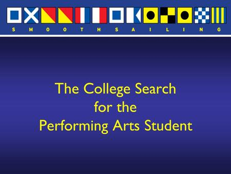 The College Search for the Performing Arts Student.
