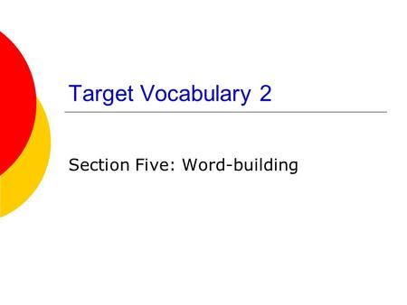 Section Five: Word-building
