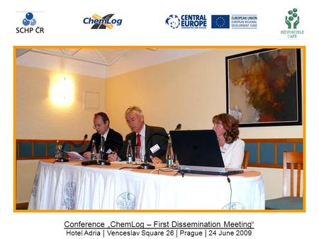 "Conference ""ChemLog – First Dissemination Meeting"" Hotel Adria 