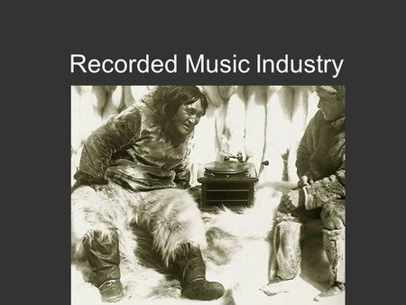 Recorded Music Industry. The music business is a cruel and shallow money trench, a long plastic hallway where thieves and pimps run free, and good men.